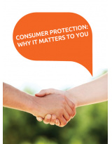 CONSUMER PROTECTION: WHY IT MATTERS TO YOU